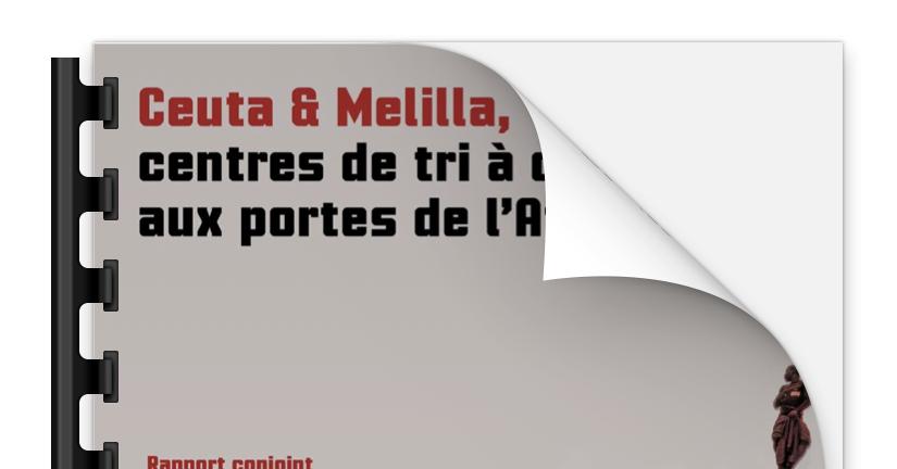 Ceuta et Melilla, centres de tri à ciel ouvert aux portes de l'Afrique